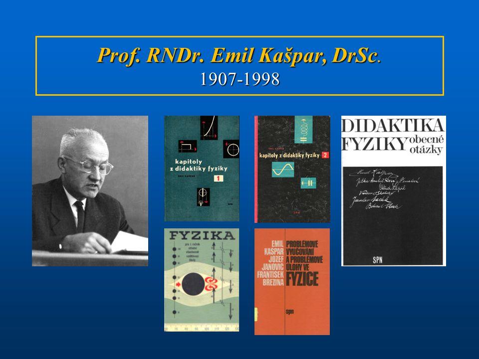 Prof. RNDr. Emil Kašpar, DrSc. 1907-1998