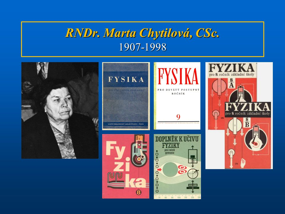 RNDr. Marta Chytilová, CSc. 1907-1998