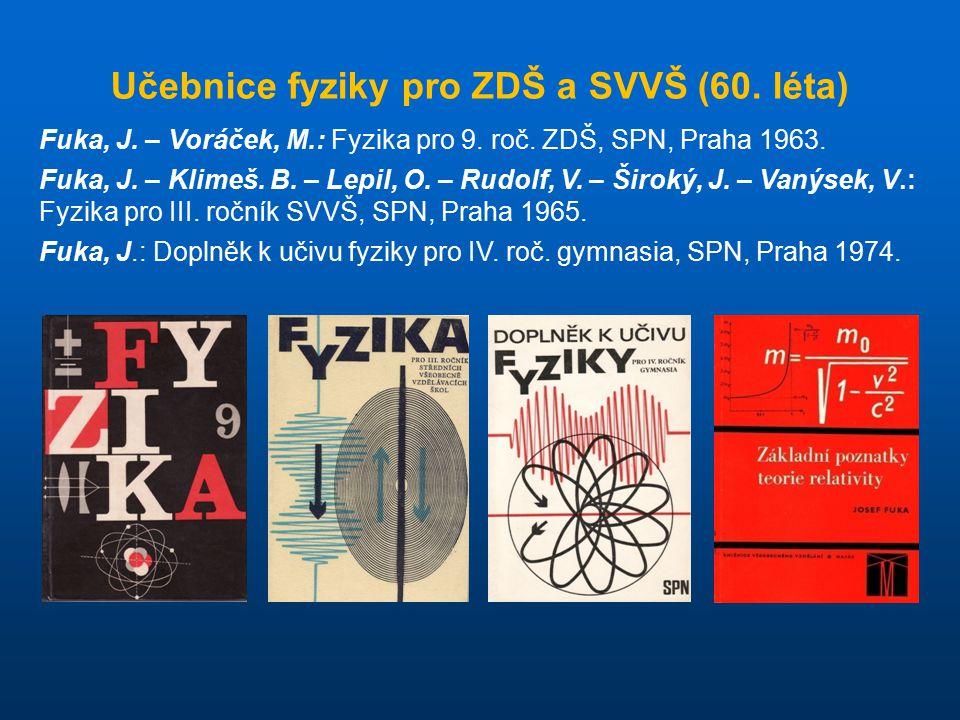 Učebnice fyziky pro ZDŠ a SVVŠ (60. léta)
