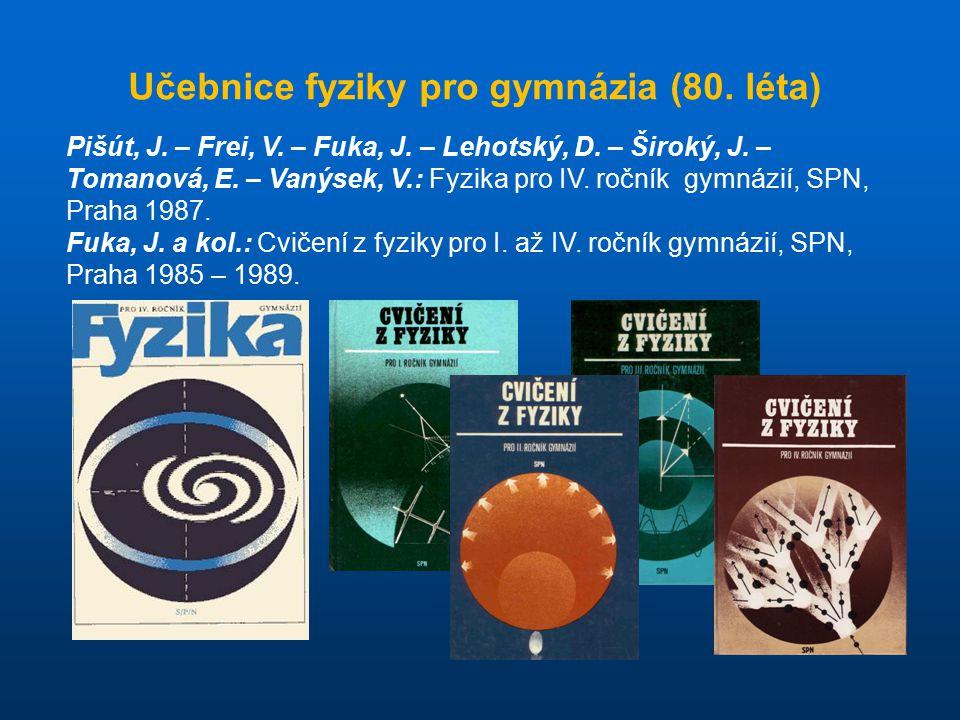 Učebnice fyziky pro gymnázia (80. léta)