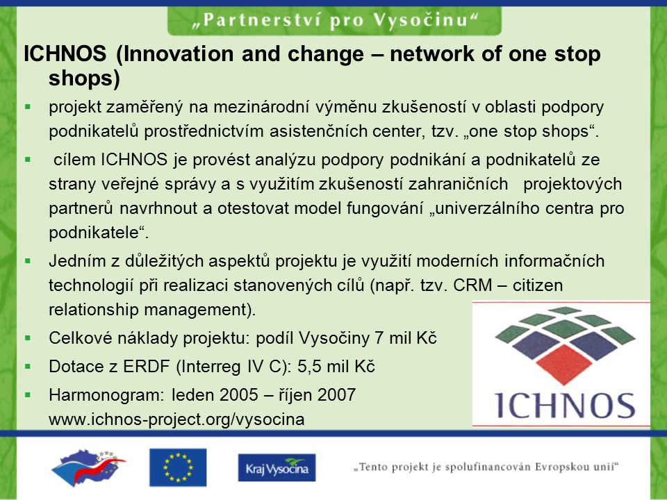 ICHNOS (Innovation and change – network of one stop shops)