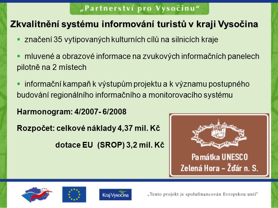 Zkvalitnění systému informování turistů v kraji Vysočina