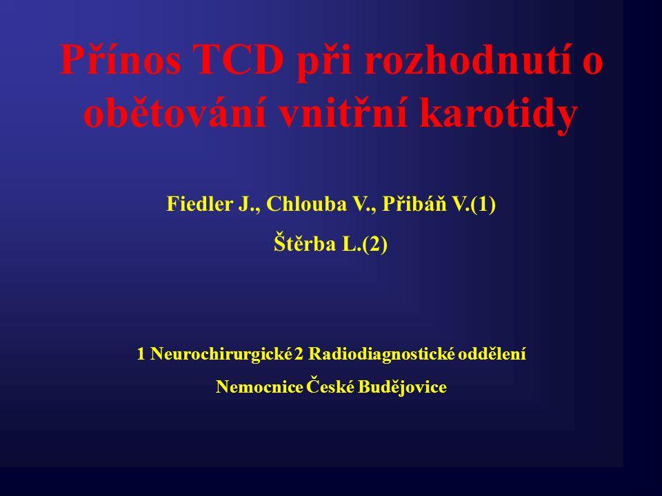 Přínos TCD při rozhodnutí o obětování vnitřní karotidy