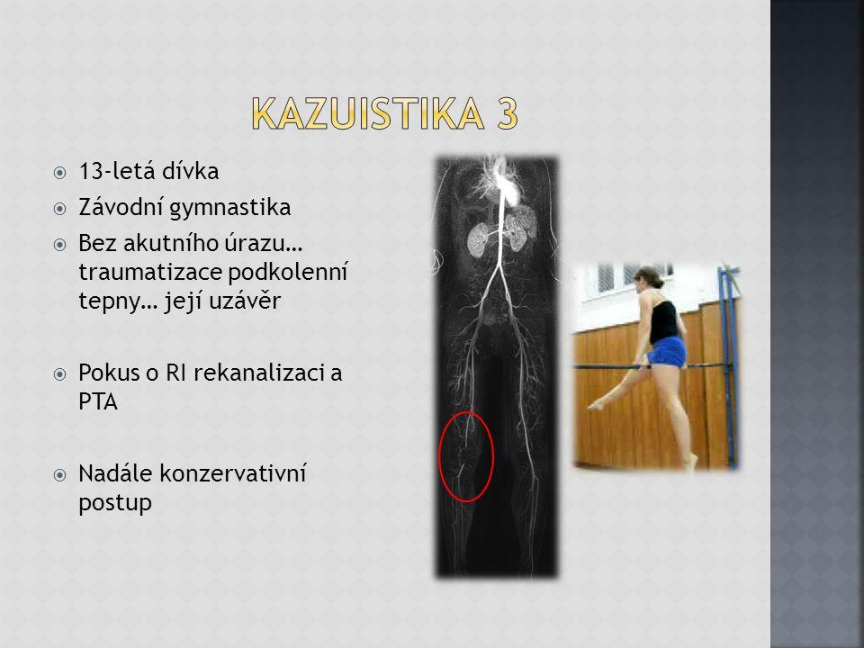 Kazuistika 3 13-letá dívka Závodní gymnastika
