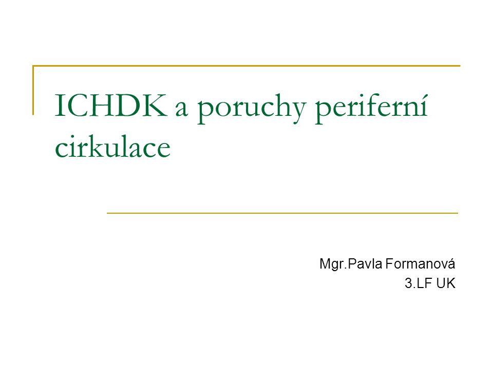 ICHDK a poruchy periferní cirkulace