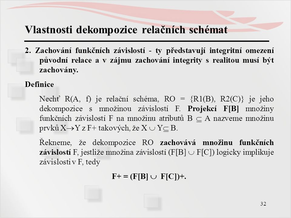 Vlastnosti dekompozice relačních schémat
