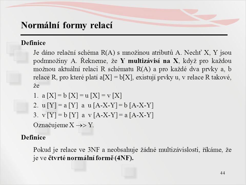 Normální formy relací Definice