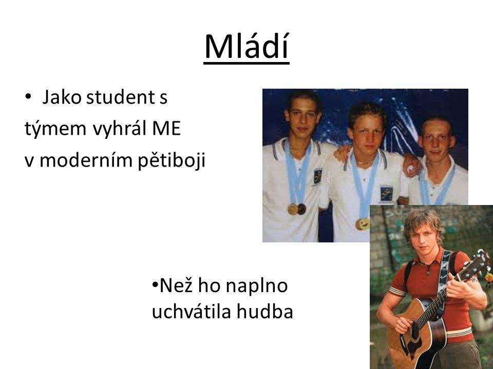 Mládí Jako student s týmem vyhrál ME v moderním pětiboji