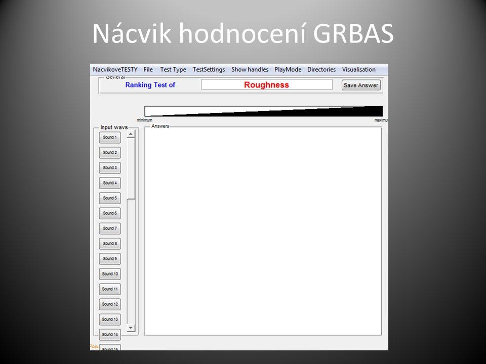 Nácvik hodnocení GRBAS