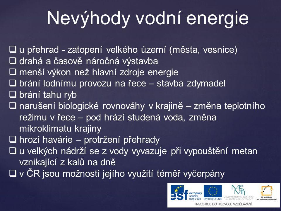 Nevýhody vodní energie