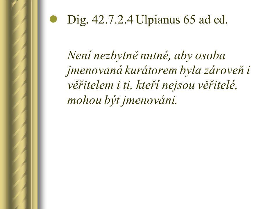 Dig. 42.7.2.4 Ulpianus 65 ad ed.