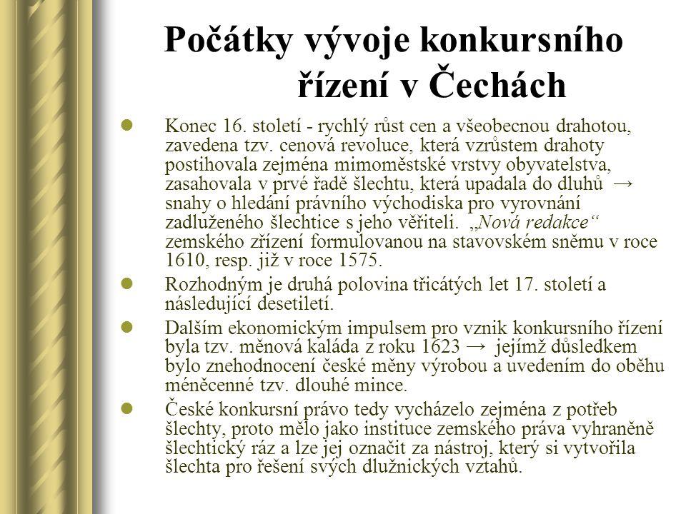Počátky vývoje konkursního řízení v Čechách