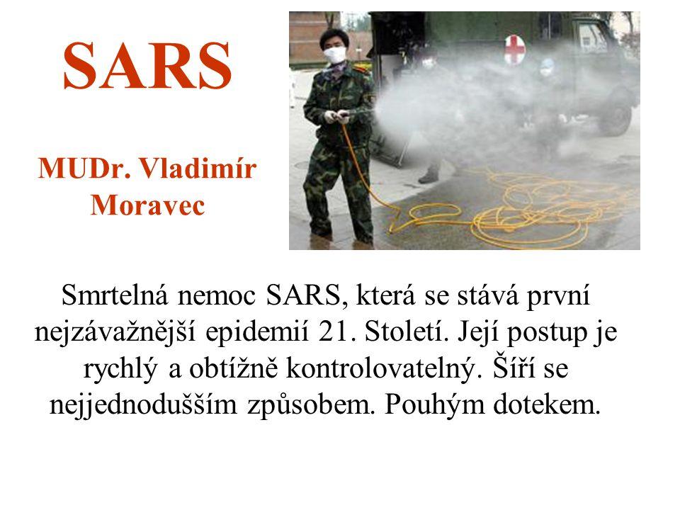 SARS MUDr. Vladimír Moravec
