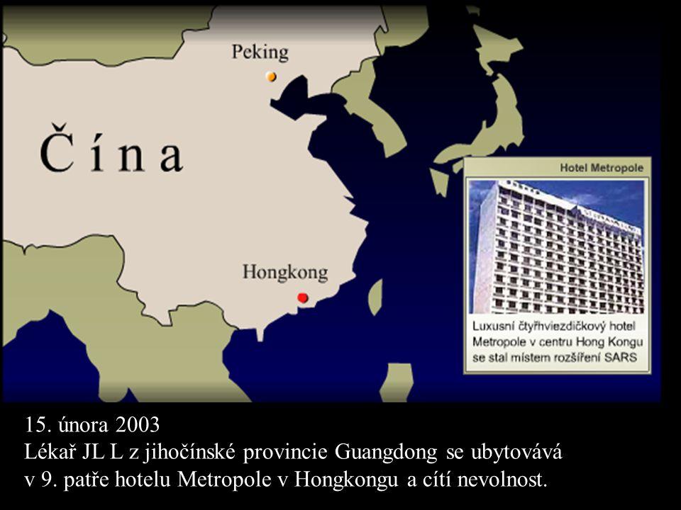 15. února 2003 Lékař JL L z jihočínské provincie Guangdong se ubytovává.