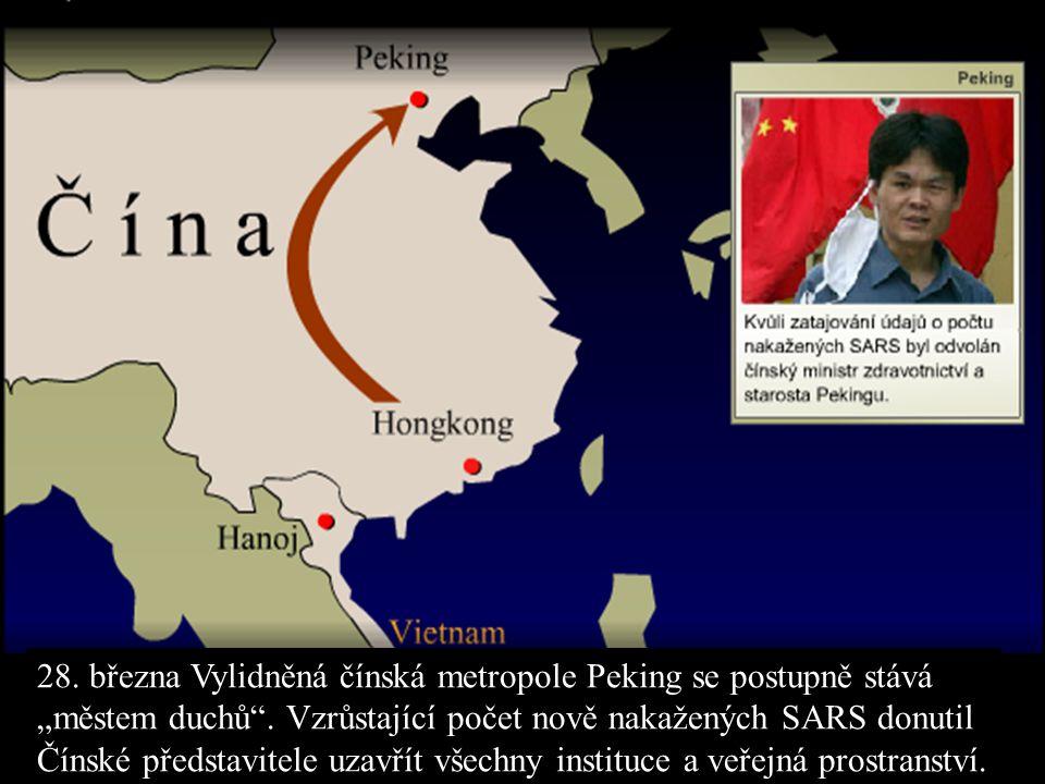 28. března Vylidněná čínská metropole Peking se postupně stává