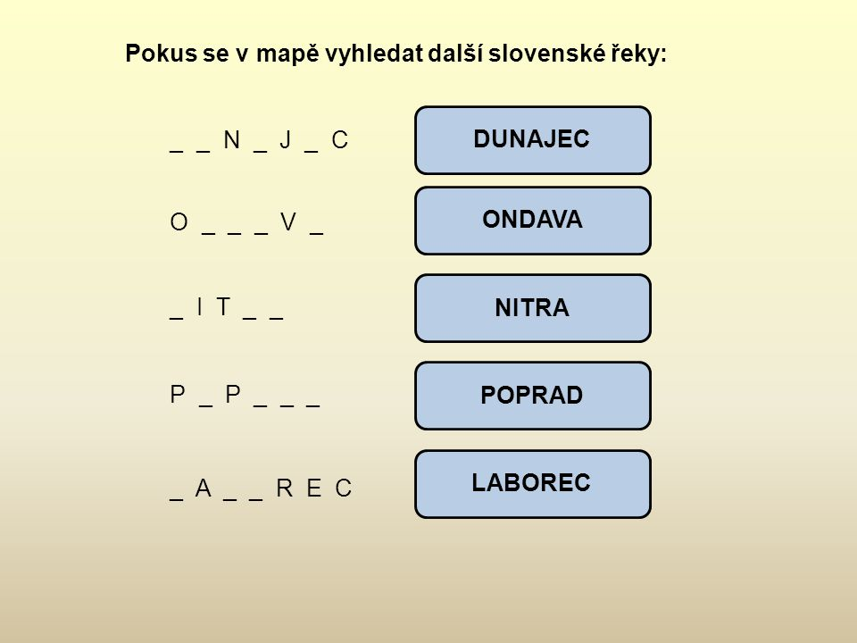 Pokus se v mapě vyhledat další slovenské řeky: