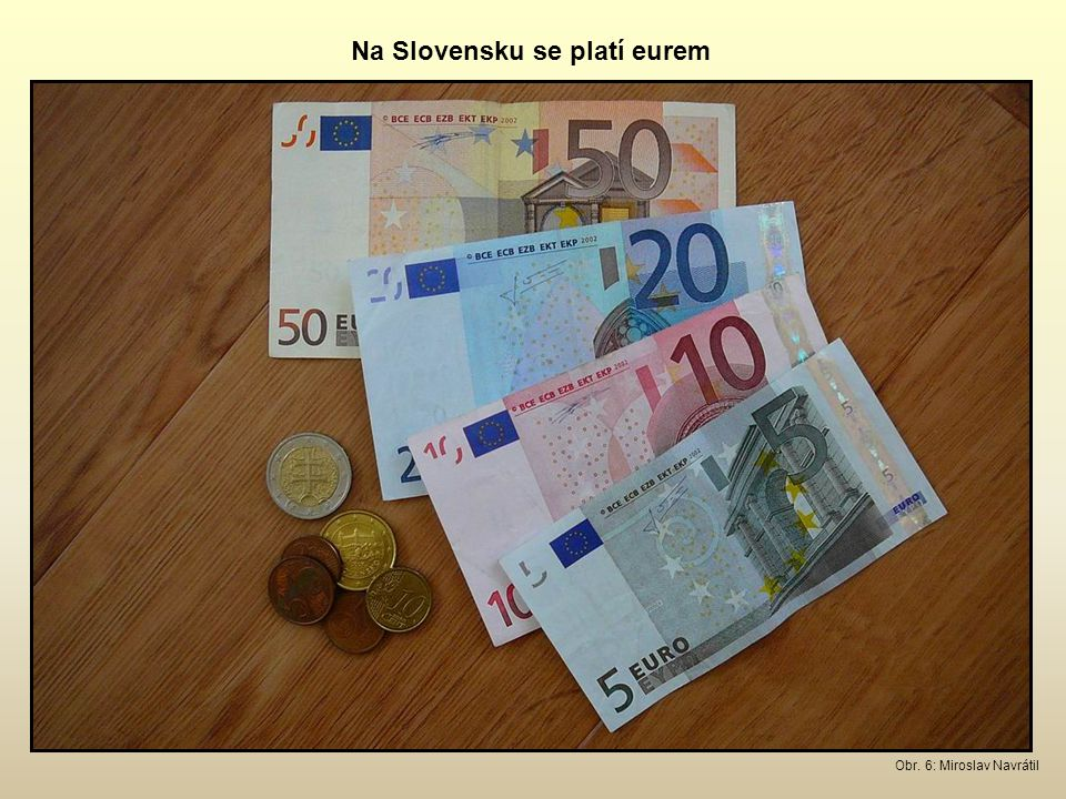 Na Slovensku se platí eurem