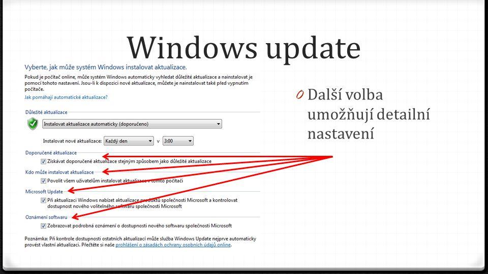 Windows update Další volba umožňují detailní nastavení