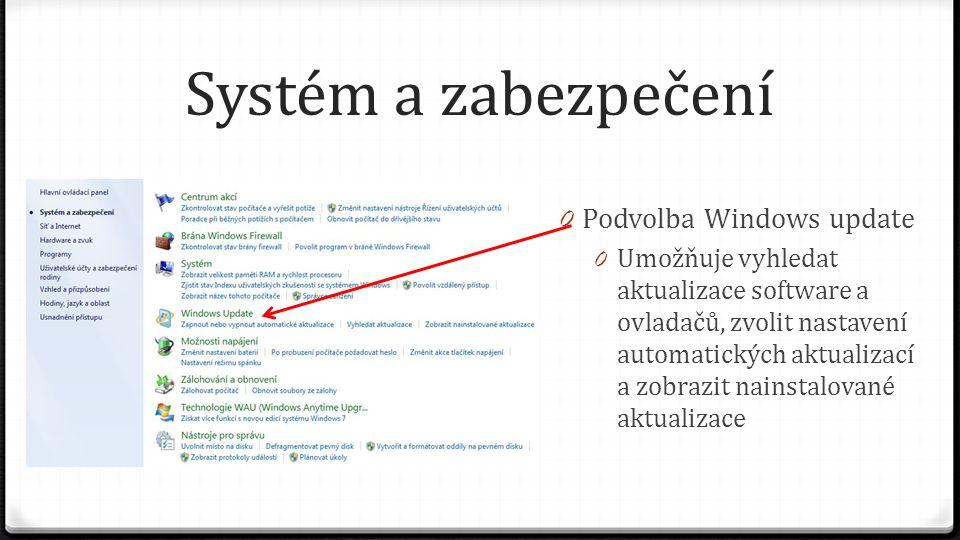 Systém a zabezpečení Podvolba Windows update