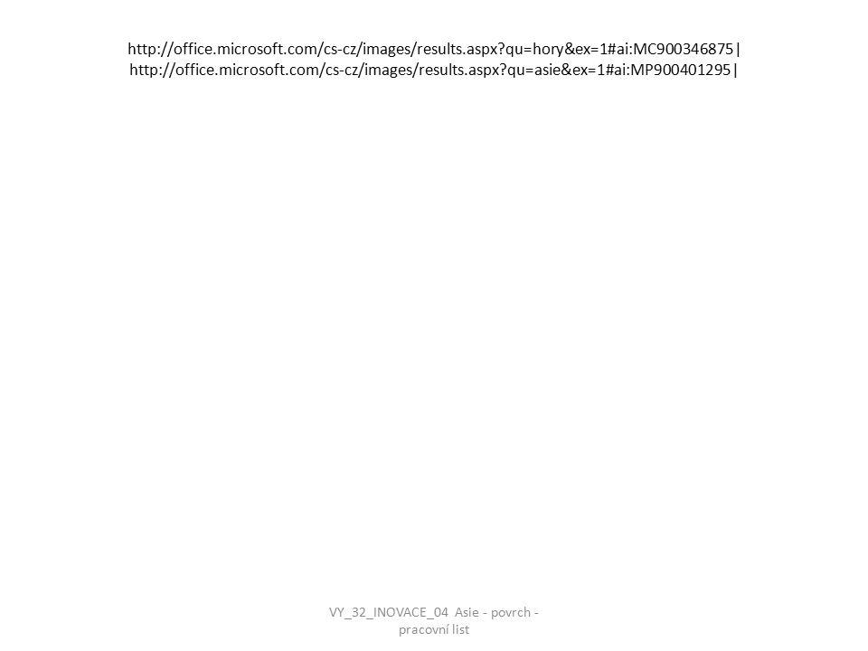 VY_32_INOVACE_04 Asie - povrch - pracovní list