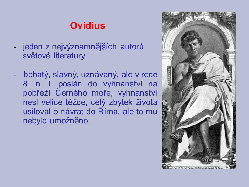 Ovidius jeden z nejvýznamnějších autorů světové literatury