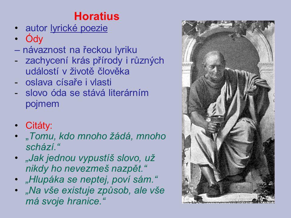 Horatius autor lyrické poezie Ódy – návaznost na řeckou lyriku