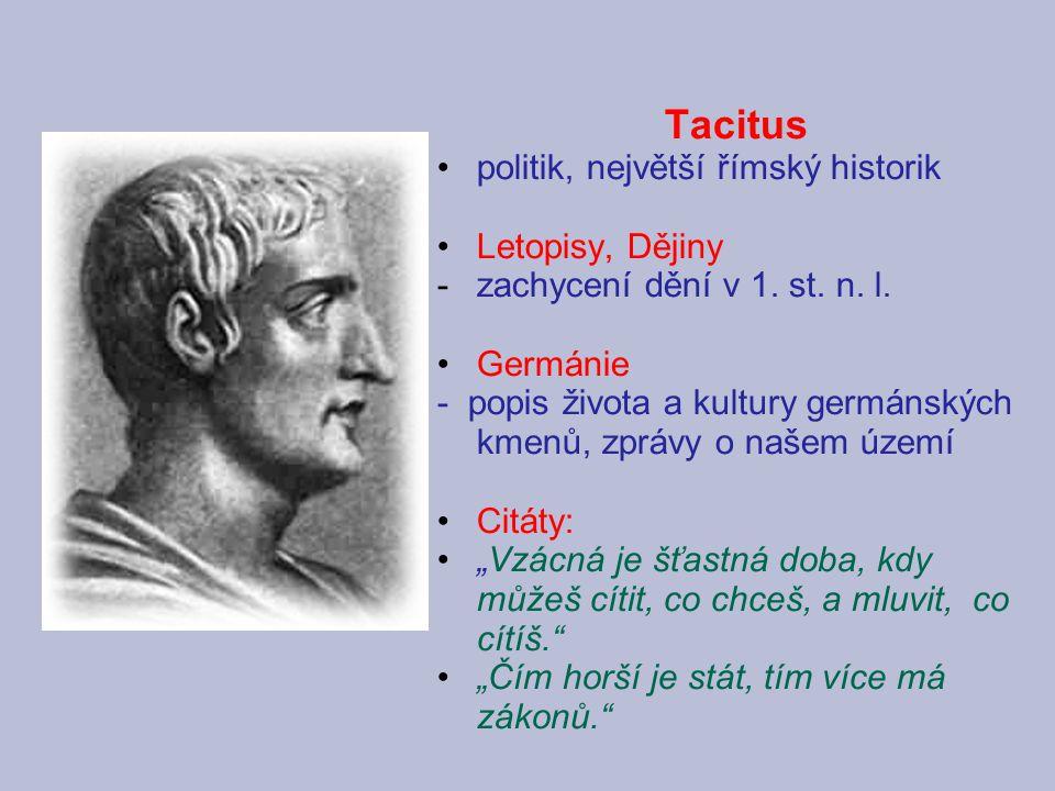 Tacitus politik, největší římský historik Letopisy, Dějiny