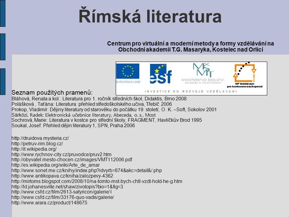 Římská literatura Seznam použitých pramenů: