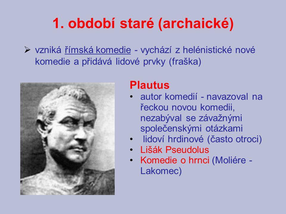 1. období staré (archaické)