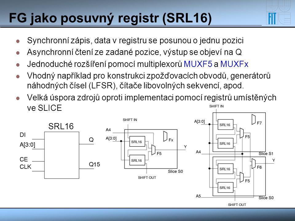 FG jako posuvný registr (SRL16)