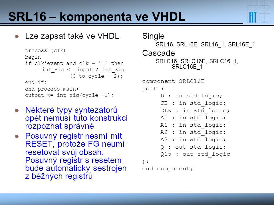 SRL16 – komponenta ve VHDL