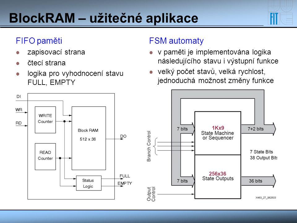 BlockRAM – užitečné aplikace