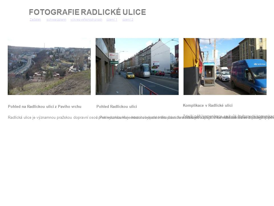 FOTOGRAFIE RADLICKÉ ULICE