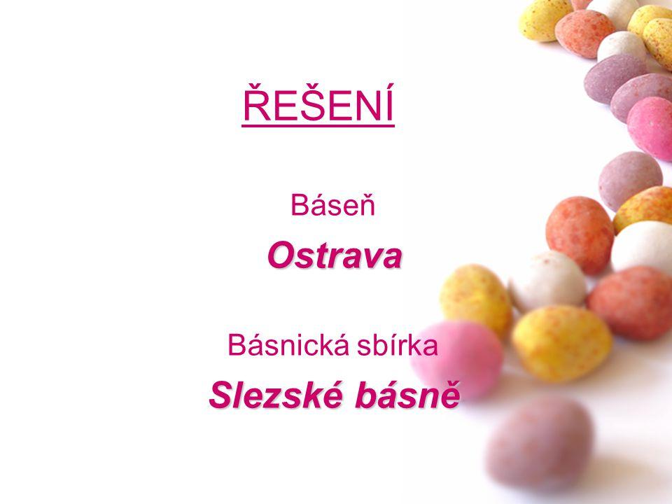 Báseň Ostrava Básnická sbírka Slezské básně