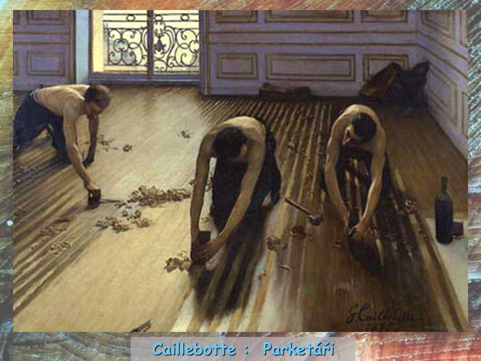 Caillebotte : Parketáři