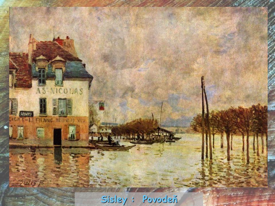 Sisley : Povodeň