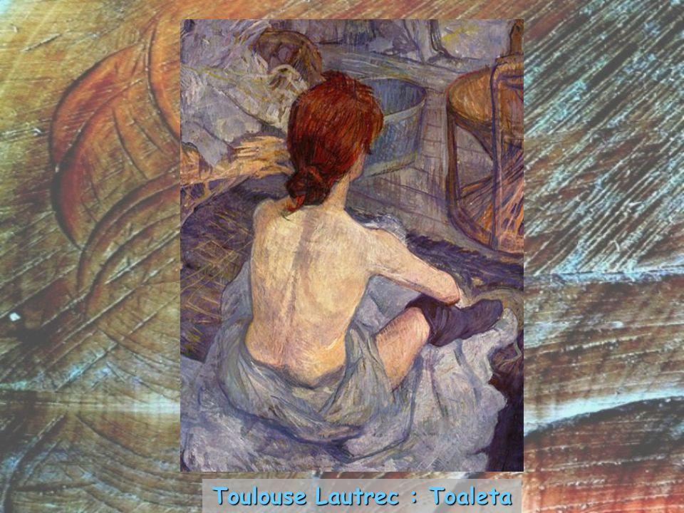 Toulouse Lautrec : Toaleta