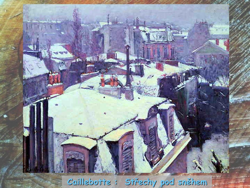 Caillebotte : Střechy pod sněhem