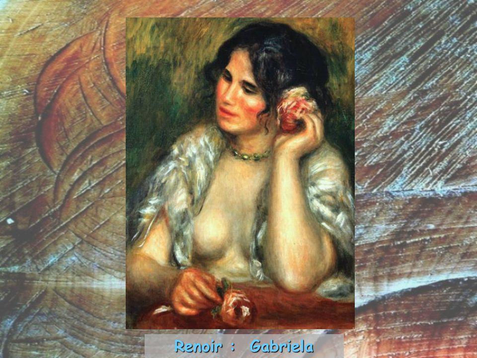 Renoir : Gabriela