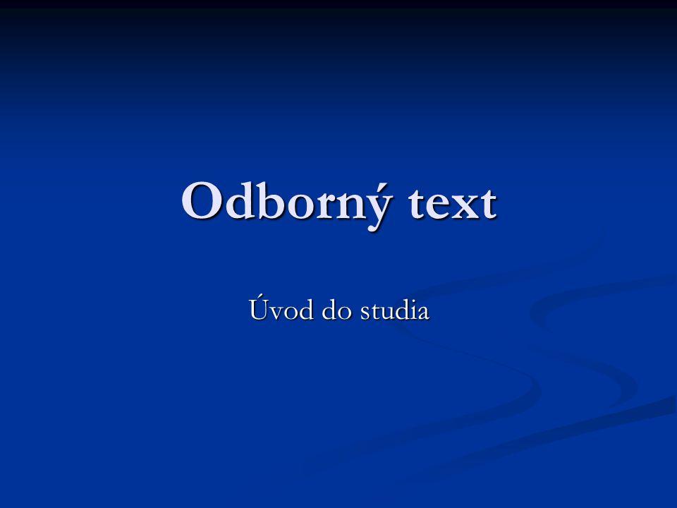 Odborný text Úvod do studia