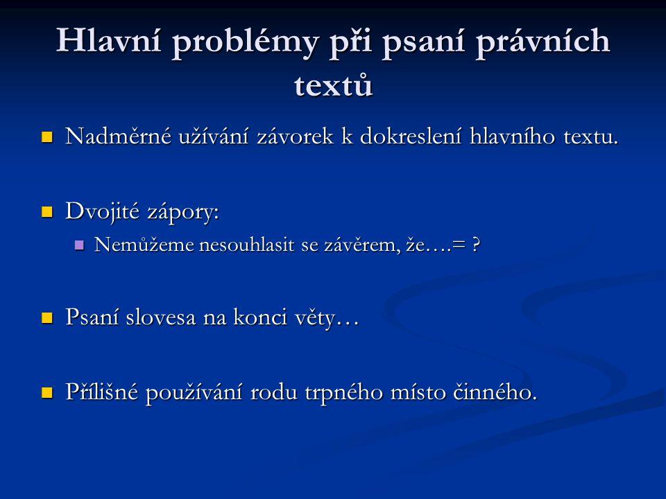 Hlavní problémy při psaní právních textů