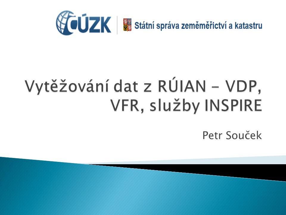 Vytěžování dat z RÚIAN - VDP, VFR, služby INSPIRE