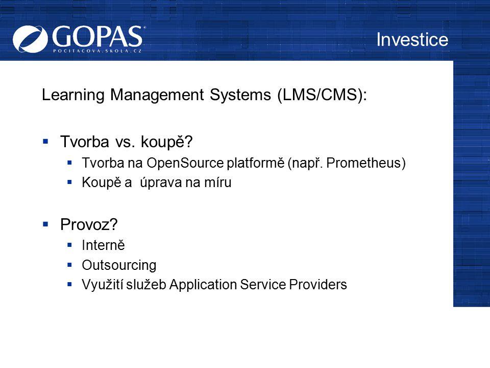 Investice Learning Management Systems (LMS/CMS): Tvorba vs. koupě