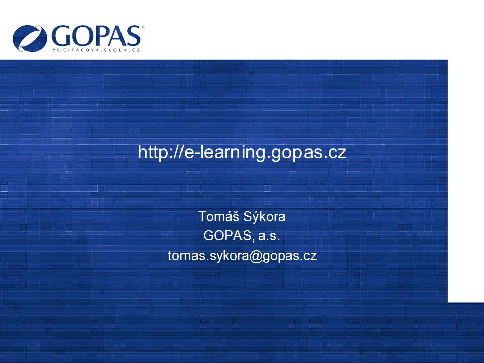 Tomáš Sýkora GOPAS, a.s. tomas.sykora@gopas.cz