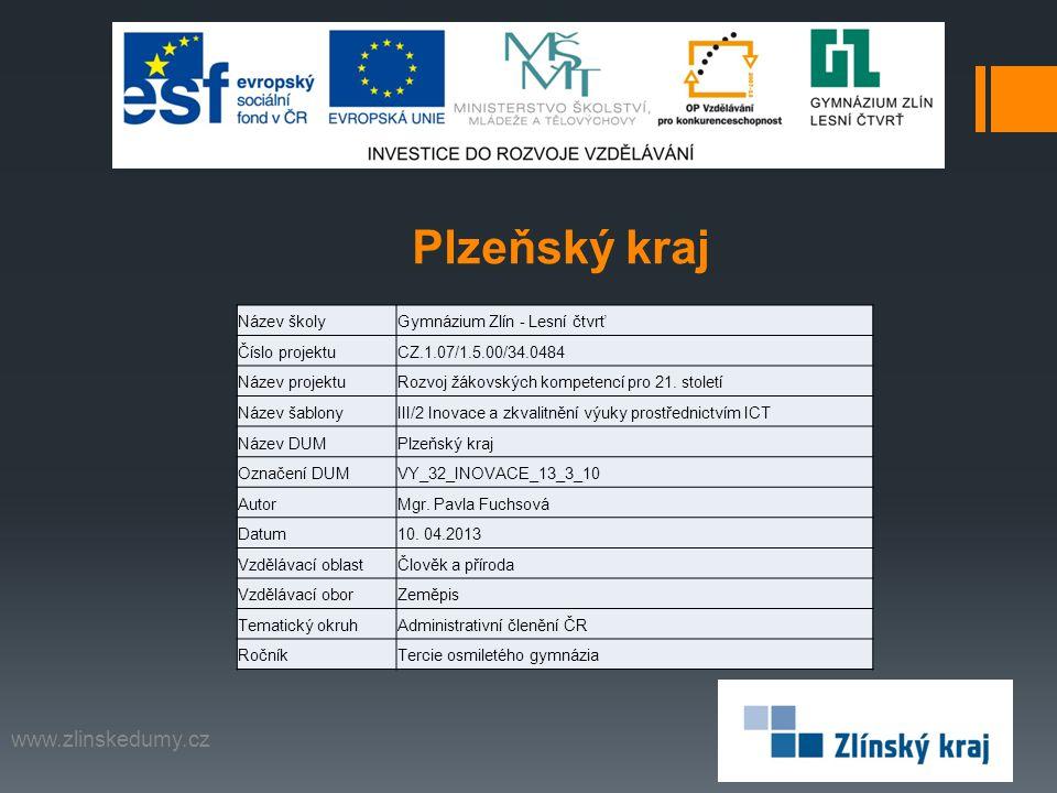 Plzeňský kraj www.zlinskedumy.cz Název školy