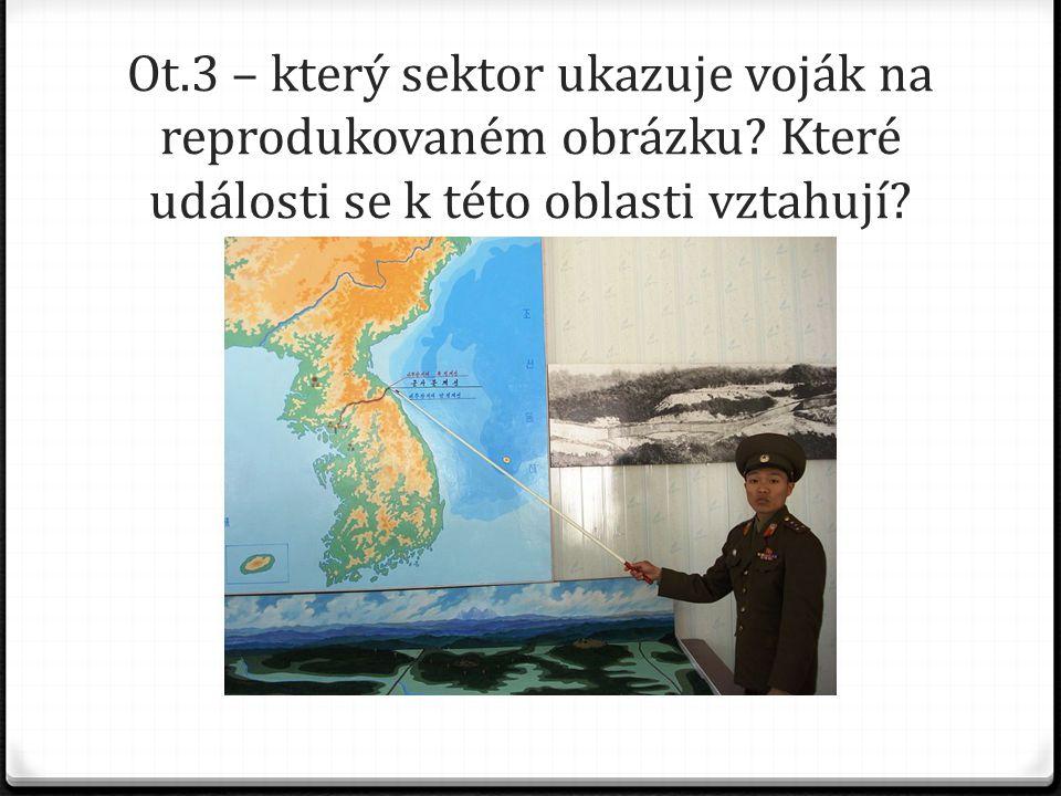Ot. 3 – který sektor ukazuje voják na reprodukovaném obrázku