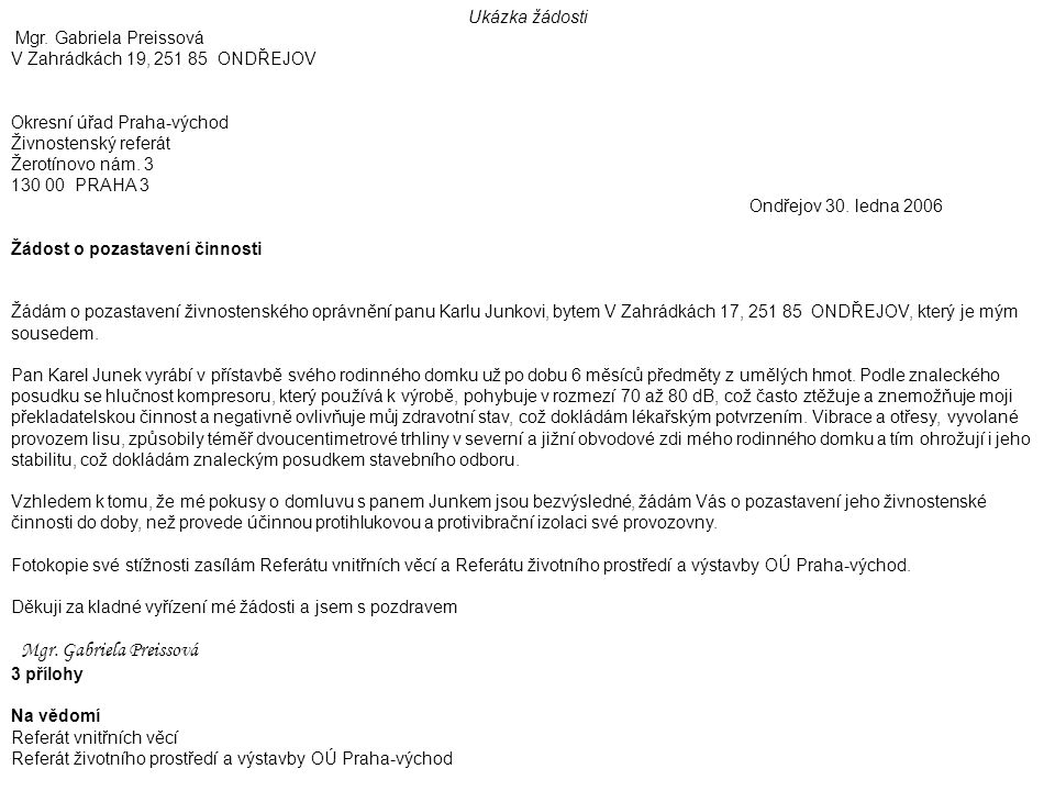 Ukázka žádosti Mgr. Gabriela Preissová V Zahrádkách 19, 251 85 ONDŘEJOV