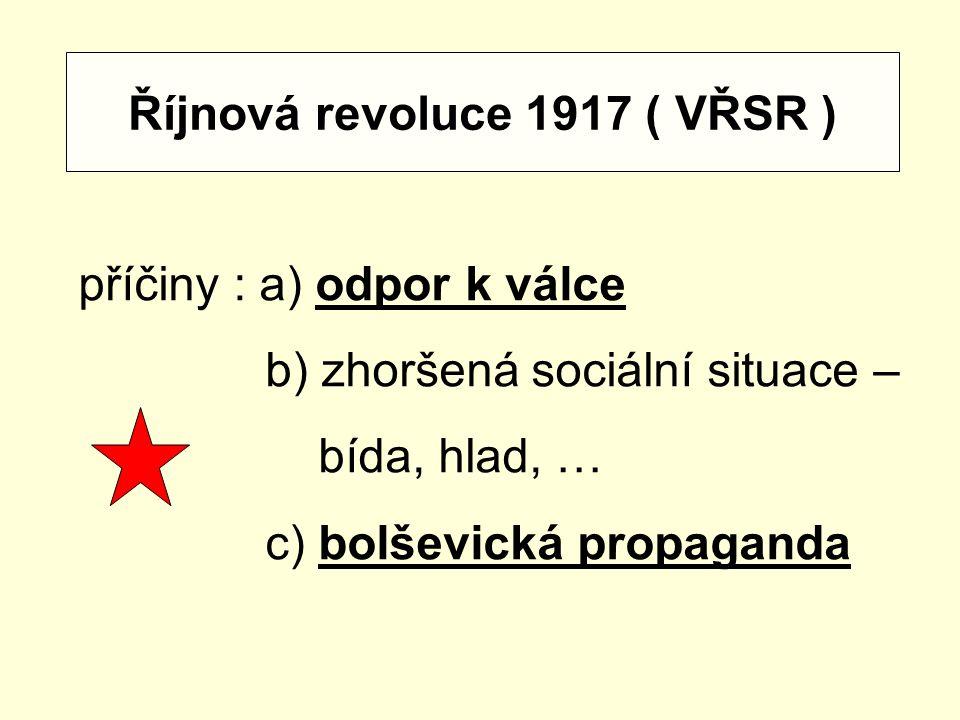 Říjnová revoluce 1917 ( VŘSR )