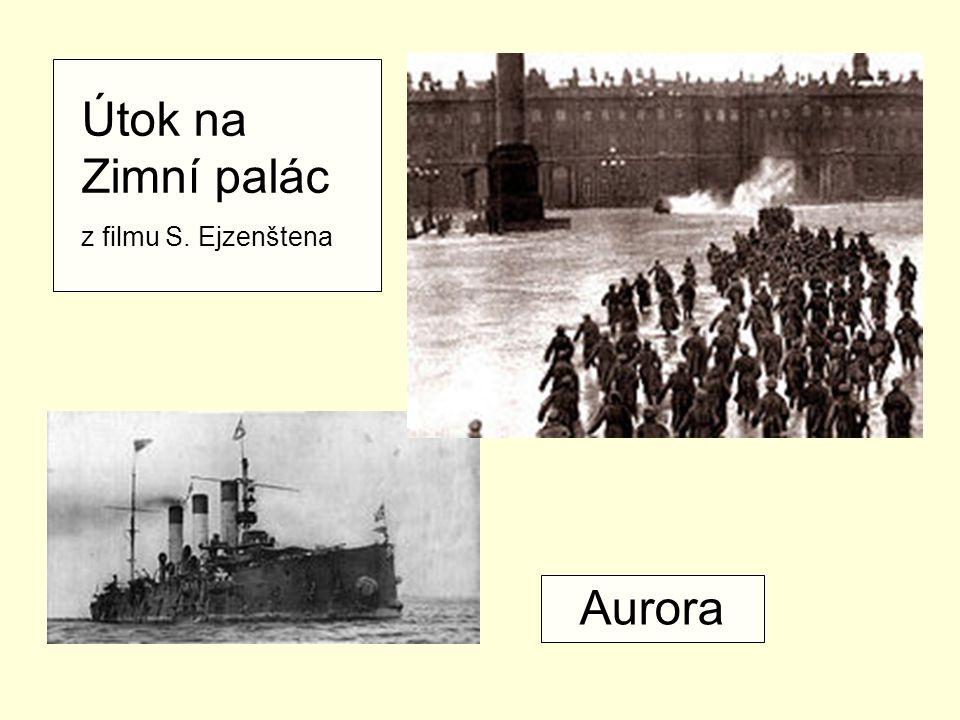 Útok na Zimní palác z filmu S. Ejzenštena Aurora