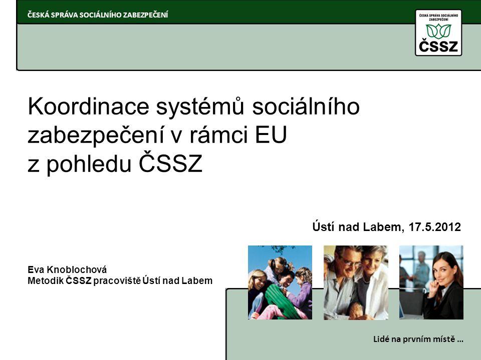 Koordinace systémů sociálního zabezpečení v rámci EU z pohledu ČSSZ